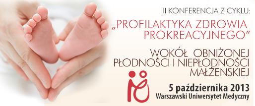 """sympozjum """"Wokół obniżonej płodności i niepłodności małżeńskiej"""""""